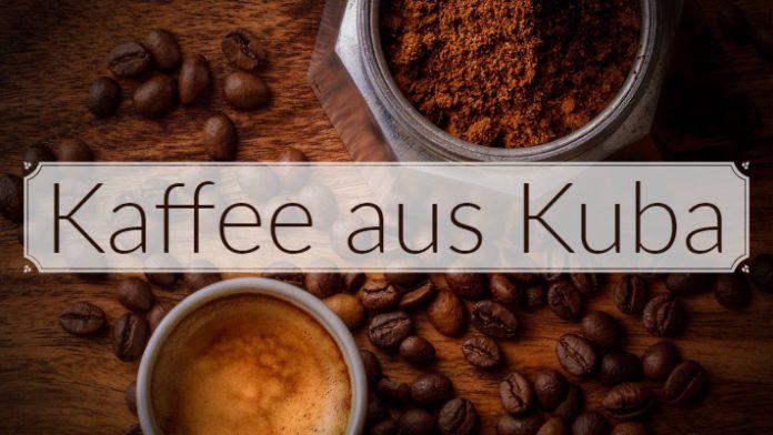 Kaffee Aus Kuba Ist Längst Nicht So Populär Wie Der Anderen Lateinamerikanischen Anbaugebieten Dennoch Kaffeekultur Karibik Weit